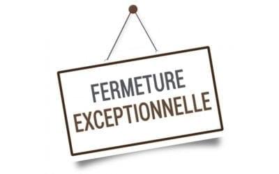 Fermeture exceptionnelle Lundi 30 Septembre et Mardi 01 Octobre 2019
